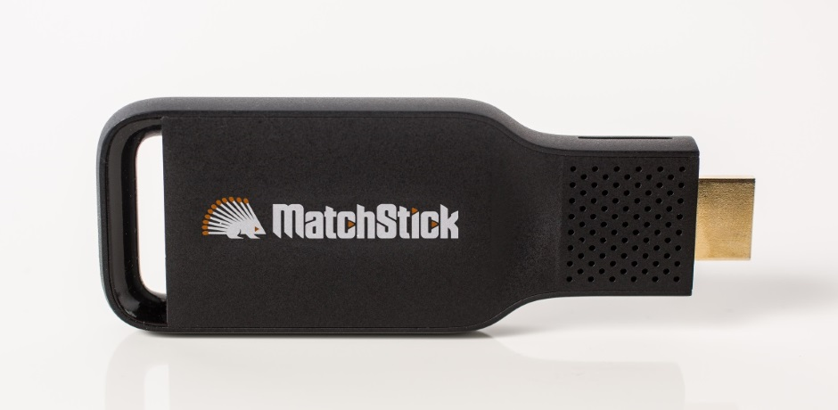 Set your streaming options ablaze with Matchstick